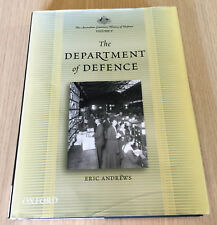 Eric Andrews - THE DEPARTMENT OF DEFENCE - Australian Centenary History Vol 5