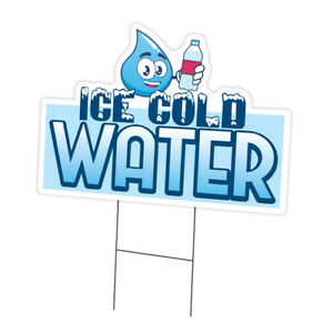Ice Cold Water Yard Sign & Stake outdoor plastic coroplast window
