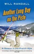 Another Long Day on the Piste: A Season in the French Alps-ExLibrary