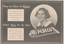 Y4221 Zahnpasta PEBECO - Pubblicità d'epoca - 1925 Old advertising