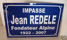 PLAQUE de Rue Jean REDELE  ALPINE  Alu 19x29 NEUF
