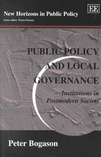 Public Policy and Local Governance: Institutions in Postmodern Society-ExLibrary