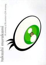 Takashi Murakami: The Meaning of the Nonsense of the Meaning Paperback 2000