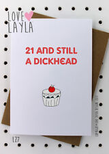 Greetings Card / Birthday / 21st / Cheeky / Love Layla / Funny / Humour / L27