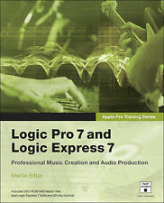 Apple Pro Training Series: Logic Pro 7 and Logic Express 7, Sitter, Martin, New