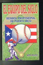 Rene Molina El Equipo Del Siglo Beisbol Profesional De Puerto Rico Signed 2000