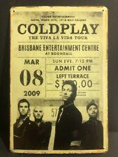 COLDPLAY THE VIVA LA VIDA TOUR TICKET 2009  Vintage Retro Metal Sign 30x20cm