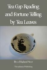 USED (LN) Tea Cup Reading and Fortune Telling by Tea Leaves by A Highland Seer