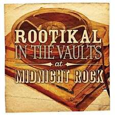 Various Artists - rootikal in the Vaults at Midnight Rock NUEVO CD