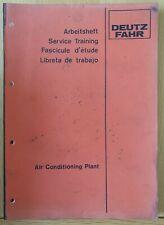 DEUTZ FAHR TRACTOR AIR CONDITIONING SERVICE TRAINING MANUAL
