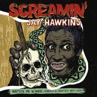 SCREAMIN' JAY HAWKINS - BAPTIZE ME IN WINE   VINYL LP NEU