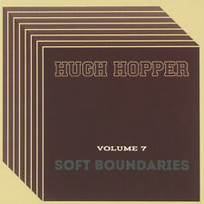 Hugh Hopper - Volume 7: Soft Boundaries