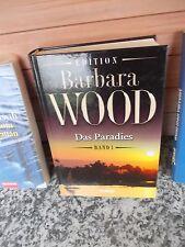 Das Paradies, ein Roman von Barbara Wood, Band 1, aus dem Weltbild Verlag