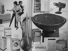 PUBLICITÉ 1965 BARBECUE LE CREUSET HIBACHI ET MACHINE A LAVER - ADVERTISING