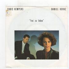 (S508) Chris Kempers & Daniel Kovac, Frei Zu Leben - 1990 German - 7 inch vinyl
