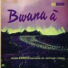 exotic sounds of ARTHUR LYMAN bwana a' U.S. HIFI LP R-808_orig 1959 EXOTICA