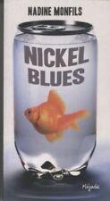 Nickel Blues von Nadine Monfils | Buch | Zustand gut