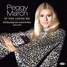 Peggy March: If You Loved Me - RCA Recordings From Around The World 1963-1969 CD