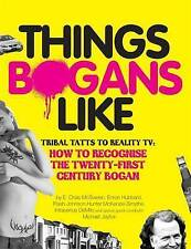Things Bogans Like: Tribal Tatts to Reality TV: How to Recognise the...