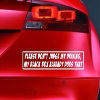 PLEASE DON'T JUDGE MY DRIVING Sticker Car JDM  Funny Window  Bumper Vinyl Decal