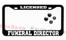 LICENSED FUNERAL DIRECTOR Black license plate frame +Screw Caps