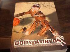 Gunther von Hagen's Body Worlds; plastinization, human anatomy
