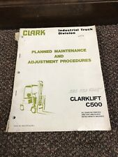 Clark C500 Clarklift 2000 Thru 3000 Forklift Lift Truck Maintenance Manual