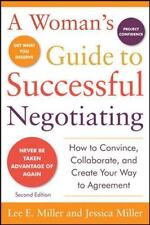 A Woman's Guide to Successful Negotiating by Lee E. Miller and Jessica Miller...