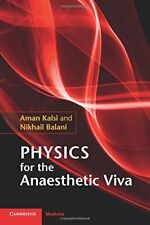 Physics for the Anaesthetic Viva, Kalsi, Aman, New condition, Book