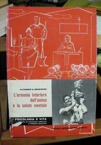 Schneiders L'ARMONIA INTERIORE DELL'ANIMO E LA SALUTE MENTALE / SEI 1959