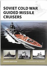 Osprey Vanguard Soviet Cold War Guided Missile Cruisers , 242 Softcover Ref. ST