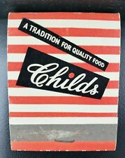 Childs A Tradition For Quality Foods Matchbook