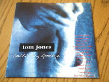 "TOM JONES - COULDN'T SAY GOODBYE  7"" VINYL PS"