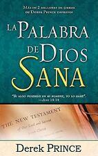 La Palabra de Dios Sana = God's Word Heals by Prince, Derek