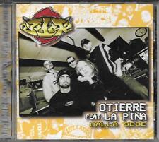 """OTIERRE Feat. LA PINA - RARO CD HIP HOP """" DALLA SEDE """""""