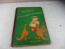 Ancien livre / BD / album, Babar et ce coquin d'Arthur, Brunhoff, Hachette 1946