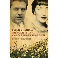 Eugenio Montale, the Fascist Storm and the Jewish Sunflower (Toronto Italian Stu