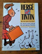 Hergé et Tintin Reporters du petit vingtième au journal Tintin - Lombard EO 1986
