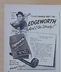 1948 magazine ad for Edgeworth Pipe Tobacco, Al Schacht Crown Prince of Baseball