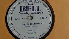 Jewish Yiddish 78rpm –  Benny Bell– Bell Novelty #332 Elope With Me