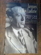 Jacques Le Roy Ladurie mémoires 1902-1945