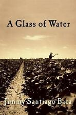 A Glass of Water, Baca, Jimmy Santiago, Good Condition, Book