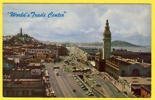 "cpm USA CALIFORNIE "" WORLD'S TRADE CENTER "" SAN FRANCISCO Ferry Building"