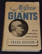 1945 - JOHN McGRAW - NEW YORK GIANTS - by FRANK GRAHAM - FRENCH - BOOK