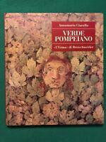 """Verde pompeiano - Annamaria Ciarallo - """"L'Erma"""" di Bretschneider - 2001"""