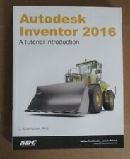 AUTODESK INVENTOR 2016 BOOK - A Tutorial Introduction by L. Scott Hansen