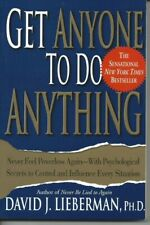 Get Anyone To Do Anything David J. Lieberman, PhD 7th Edition Paperback #101