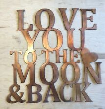 Love You to the Moon and Back Rustic Copper Patina Finish Metal Wall Art Hanging