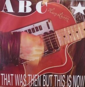 """ABC - That Was Then But This Is Now ~ 7"""" Single PS"""