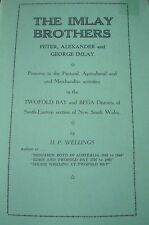 BEGA, NSW: THE IMLAY BROTHERS, PIONEERS by H.P. WELLINGS Aust History Biography